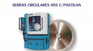 Serras Circulares HSS c/ Pastilha